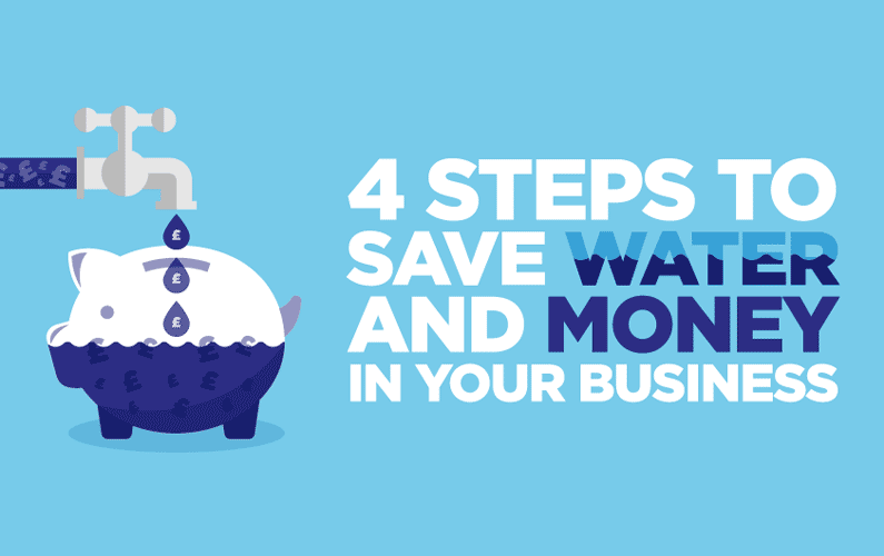 4 steps to save water and money in your business