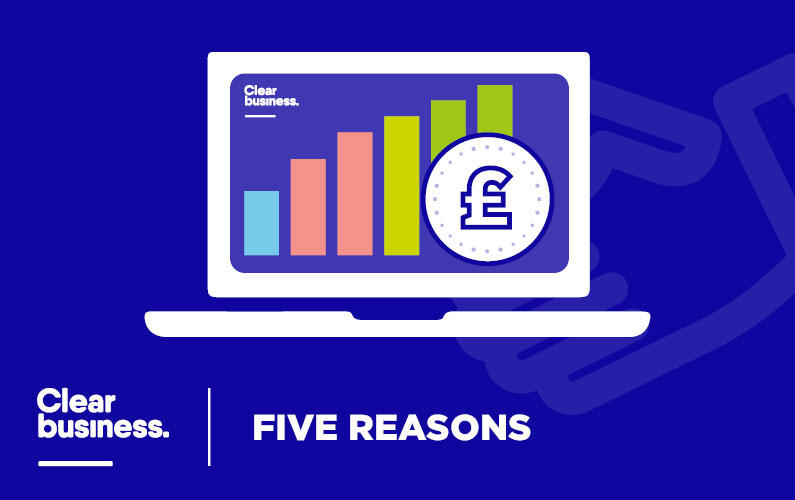 Five reasons to become a Clear Business partner